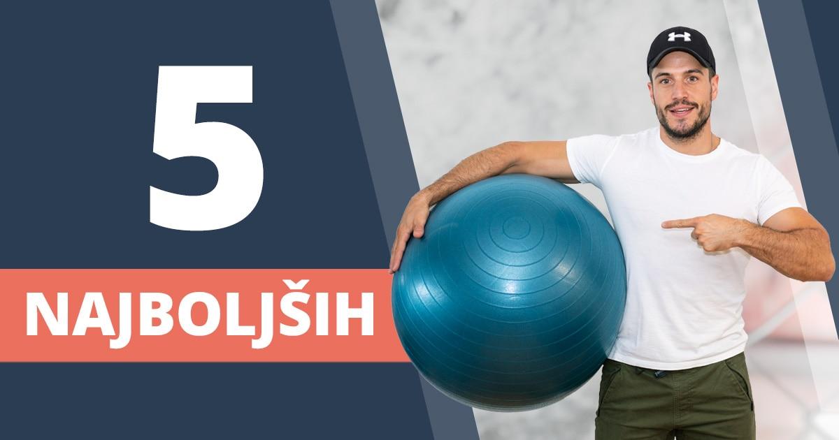 5 preprostih vaj z veliko žogo za celo telo