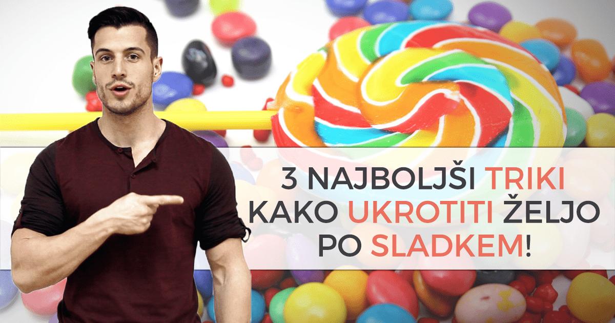 3 najboljši triki kako ukrotiti hrepenenje po sladkem