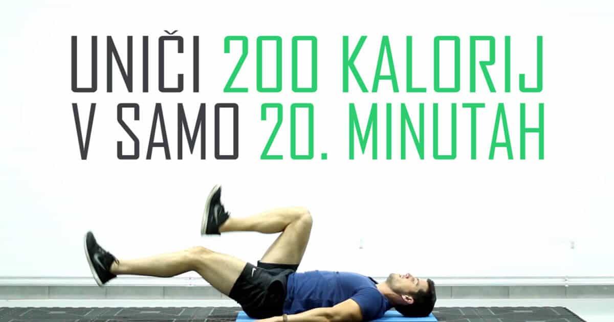 Top vadba, ki uniči 200 kalorij v samo 20. minutah