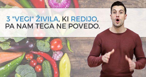 """3 """"vegi"""" živila, ki redijo, pa nam tega ne povedo."""