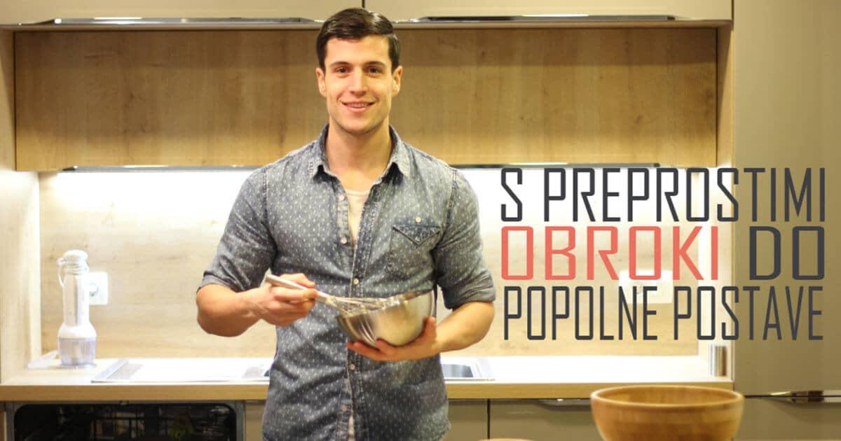 5 preprostih obrokov za popolno postavo