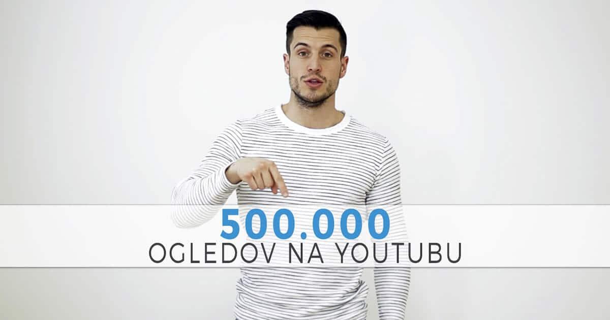 Hvala za 500.000 ogledov na YouTubu!