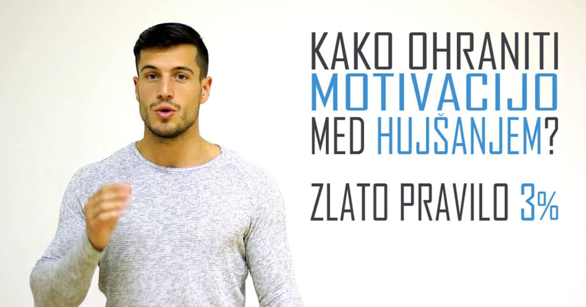 Kako ohraniti motivacijo med hujšanjem? – Zlato pravilo 3%