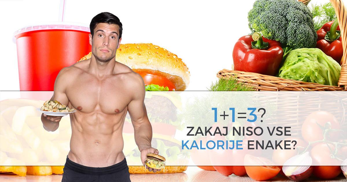 1+1=3? Zakaj niso vse kalorije enake?
