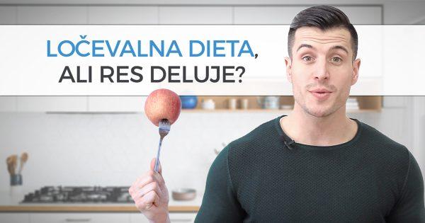 Ločevalna dieta, ali res deluje?