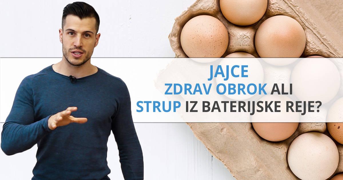 Jajce – zdrav obrok ali strup iz baterijske reje?