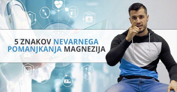 5 znakov nevarnega pomanjkanja magnezija