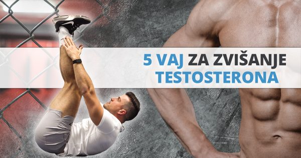 5 kompleksnih vaj za zvišanje testosterona